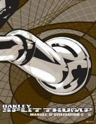 guide d'utilisation de la split thump - Oakley