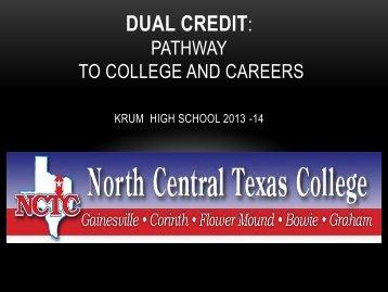 Dual Credit Presentation - Krum, Texas Independent School District