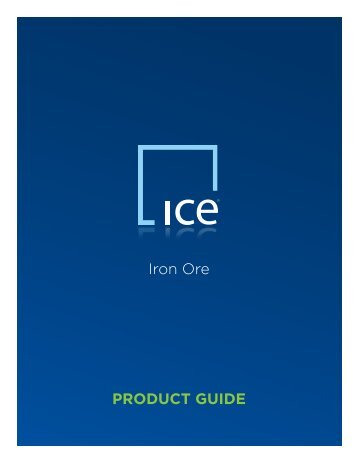 Iron Ore PRODUCT GUIDE - ICE