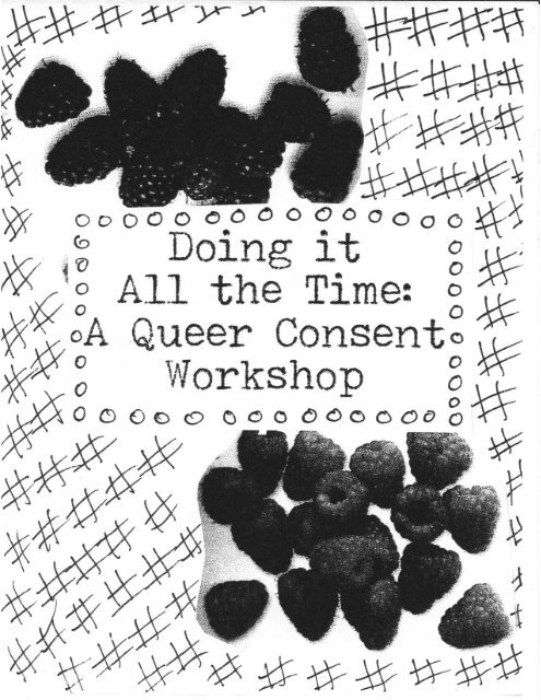 Doing it All the Time: A Queer Consent Workshop