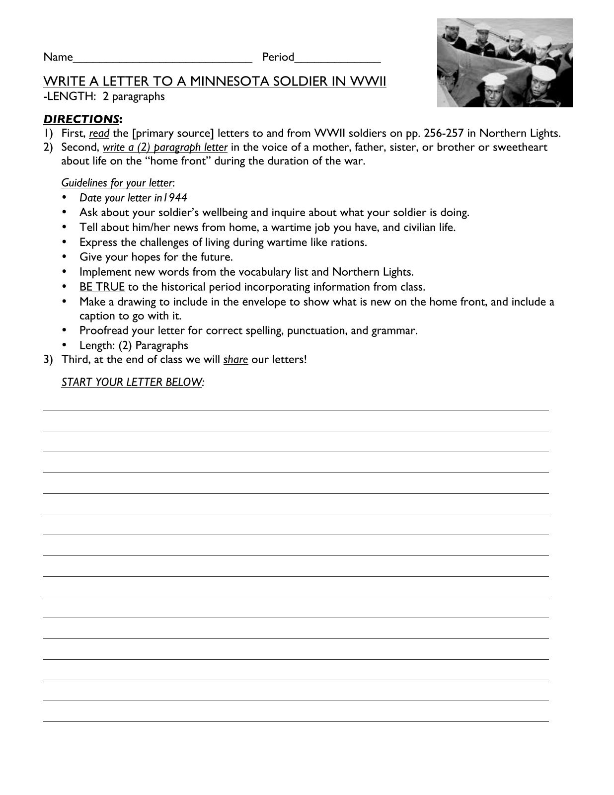 write a soldier a letter So you want your students to write letters to local soldiers serving overseas, but you think your students will be unsure what to write click the link above for some ideas this page is part of the letters from home web site.