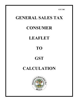 Consumer Guide to GST Calculation - The Belize Department of ...