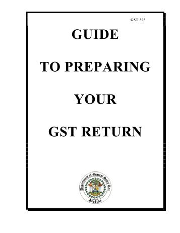 Guide to Preparing your GST Return