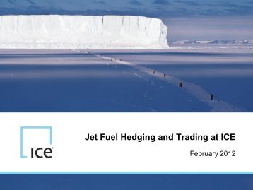 Jet Fuel Hedging and Trading at ICE
