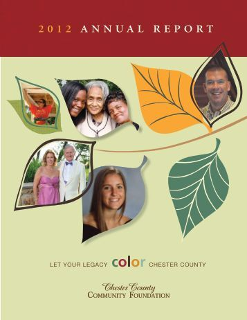 2012 ANNUAL REPORT - Chester County Community Foundation