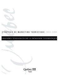 GRANDES TENDANCES DE LA DEMANDE ... - Tourisme Québec