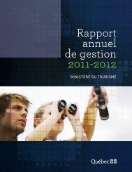Le rapport anuel de gestion 2011-2012 - Tourisme Québec
