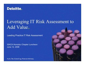 Leading Practice IT Risk Assessment - ISACA: Hawaii Chapter
