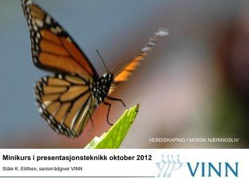 Minikurs i presentasjonsteknikk oktober 2012