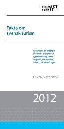Fakta om svensk turism 2012 - Swedish Lapland Tourism / Intranet