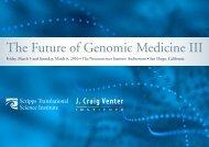 The Future of Genomic Medicine III - Scripps Translational Science ...