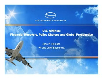 U.S. Airlines: Financial Recovery Policy Choices and Global ...