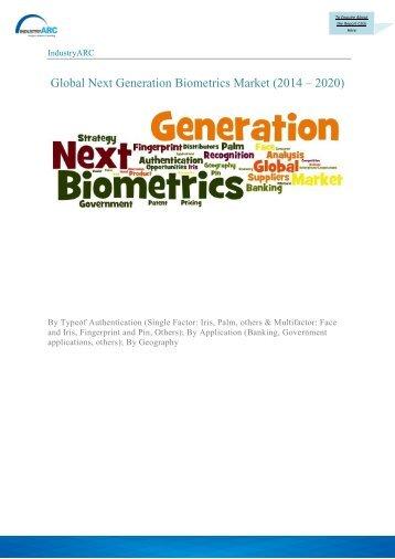 Global Next Generation Biometrics Market (2014 – 2020)