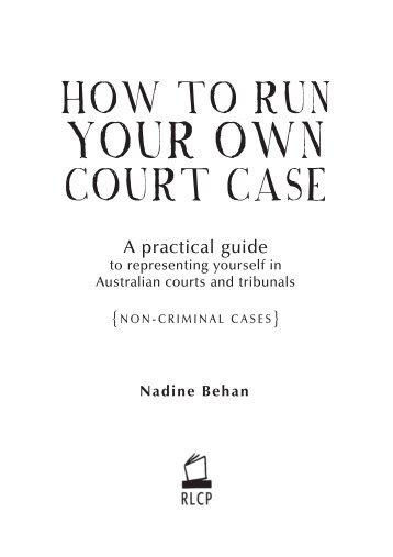 How to Run Your Own Court Case - Legal Information Access Centre
