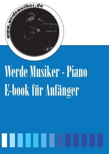 Werde Musiker - Piano E-book für Anfänger