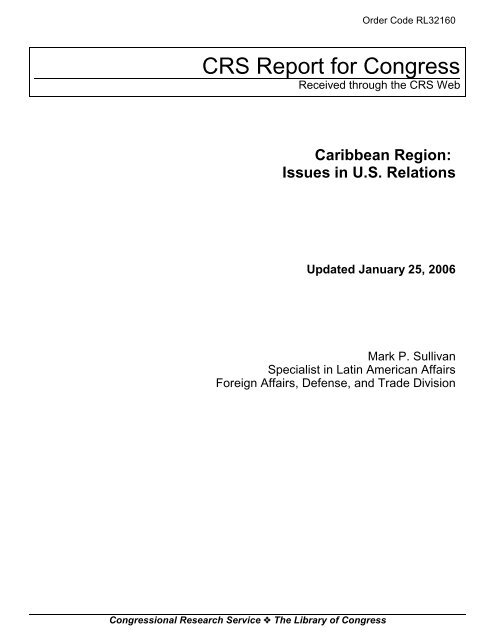 Caribbean Region: Issues in U.S. Relations - National Agricultural ...