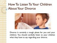 How To Listen To Your Children About Your Divorce
