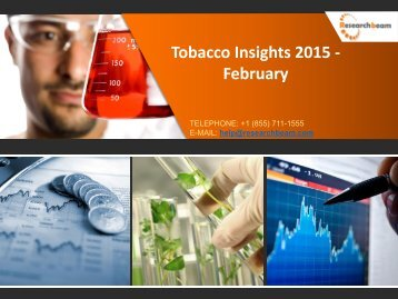 Tobacco Insights 2015 - Market Size, Trends, Growth, Analysis, Demand, Industry