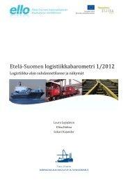 Etelä‐Suomen logistiikkabarometri 1/2012 - ELLO