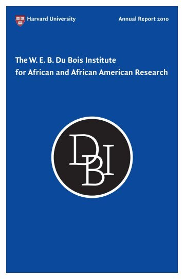 The WEB Du Bois Institute for African and African American Research