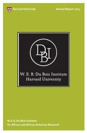 AR 2013 Optimized.pdf - W.E.B Du Bois Institute - Harvard University