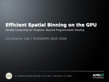 Efficient Spatial Binning on the GPU - Parallel Computing for Graphics