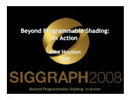 Beyond Programmable Shading: In Action