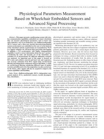 """physiological parameters measurement based on wheelchair Athletes performed treadmill-based propulsion at speeds ranging between 19 km /h  are often a result of the type of physical impairment [1]  requires the  accurate identification of key propulsion parameters including contact times [4]   wheelchair configurations as a measure of robustness of the solution."