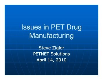 Issues in PET Drug Manufacturing - RSNA.org