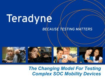 The Changing Model For Testing Complex SOC Mobility Devices