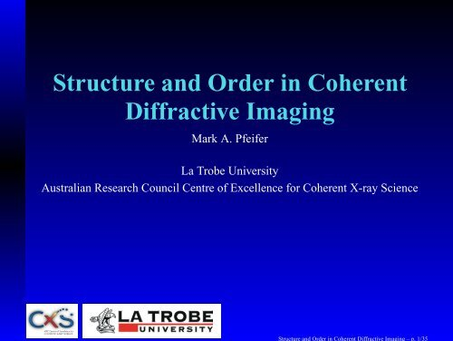 Structure and Order in Coherent Diffractive Imaging