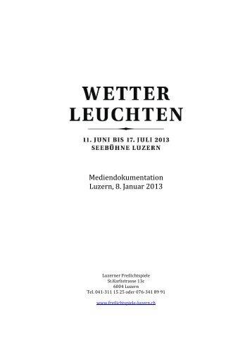Mediendokumentation Luzern, 8. Januar 2013 - Freilichtspiele Luzern