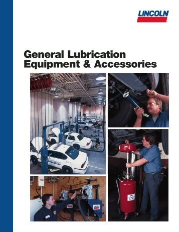 General Lubrication Equipment & Accessories - Dean Industrial