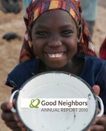 ANNUAL REPORT 2010 - Good Neighbors