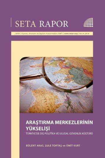 Araştırma Merkezlerinin Yükselişi - SETA – Siyaset, Ekonomi ve ...