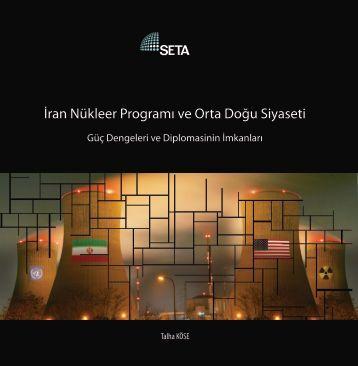 İran Nükleer Programı ve Orta Doğu Siyaseti - SETA