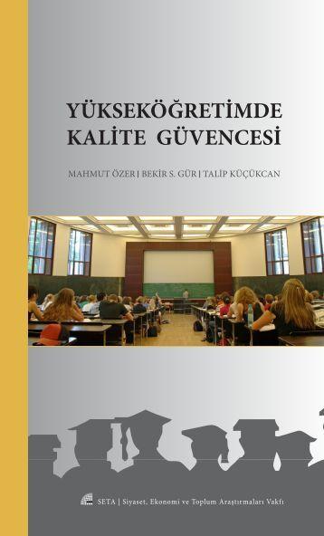 yükseköğretimde kalite güvencesi - SETA – Siyaset, Ekonomi ve ...