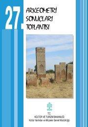27. Arkeometri Sonuçları Toplantısı - Kültür ve Turizm Bakanlığı