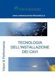 Macchine e accessori posa fibra ottica - Volta Macchine Srl