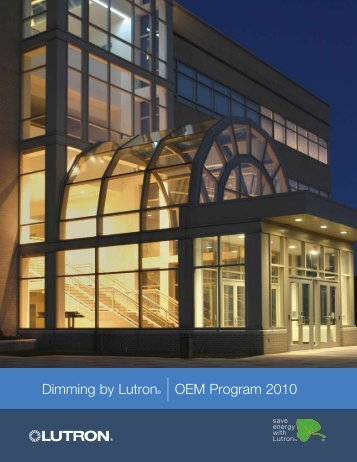 Dimming by Lutron® |OEM Program 2010