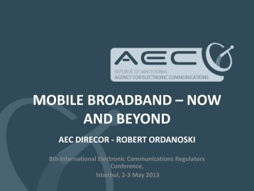 MOBILE BROADBAND – NOW AND BEYOND