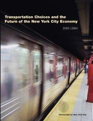 PFNYC Transportation Study - Partnership for New York City