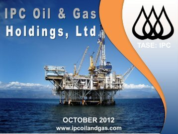 OCTOBER 2012 TASE: IPC - IPC Oil & Gas Holdings, Ltd.