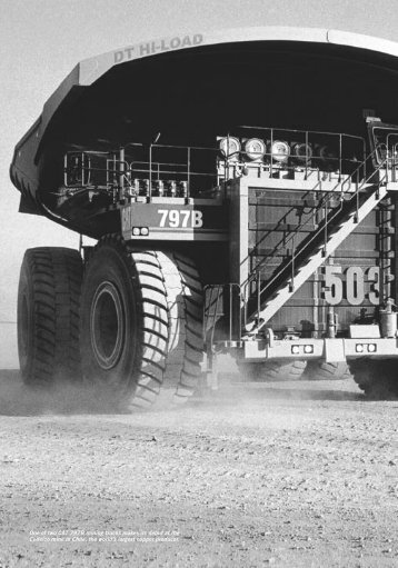 One of two CAT 797B mining trucks makes its debut at the Codelco ...