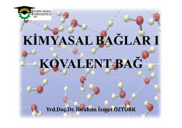 KĐMYASAL BAĞLAR I KOVALENT BAĞ - E-Universite