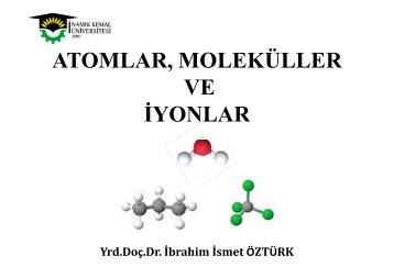 Atomlar-Moleküller ve iyonlar - E-Universite