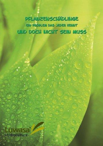 Pflanzenschädlinge Und doch nicht  sein muss - Luwasa