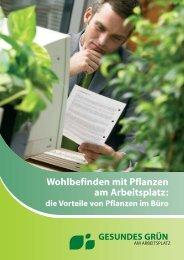 Wohlbefinden mit Pflanzen am Arbeitsplatz - Healthy green at Work