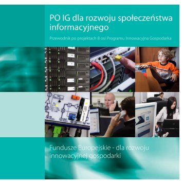 Przewodnik po projektach 8 osi Programu Innowacyjna Gospodarka
