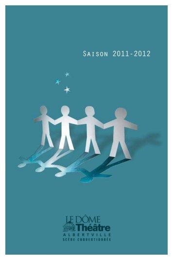 Programme de la Saison 2011/2012 - Dôme Théâtre